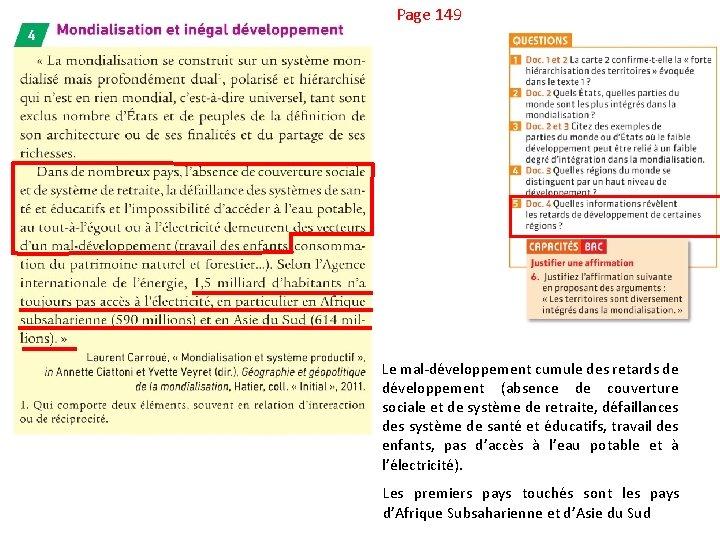 Page 149 Le mal-développement cumule des retards de développement (absence de couverture sociale et