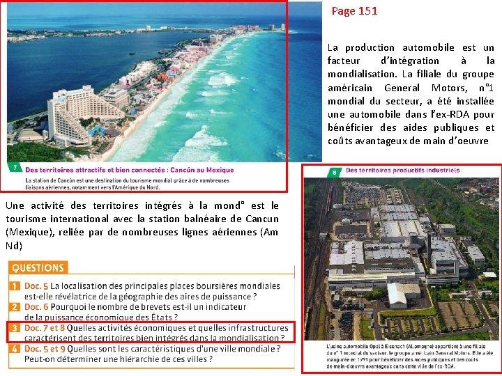 Page 151 La production automobile est un facteur d'intégration à la mondialisation. La filiale