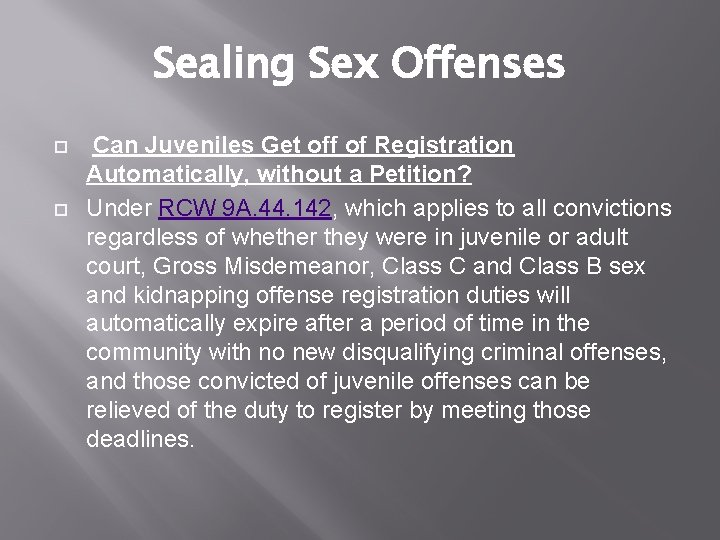 Sealing Sex Offenses Can Juveniles Get off of Registration Automatically, without a Petition? Under