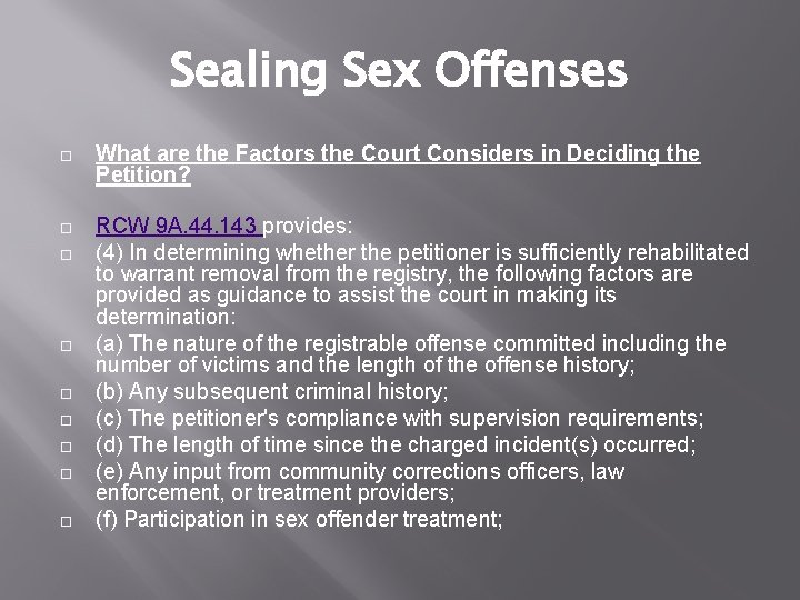 Sealing Sex Offenses What are the Factors the Court Considers in Deciding the Petition?