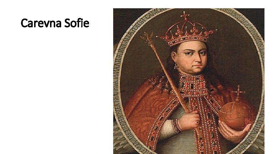 Carevna Sofie
