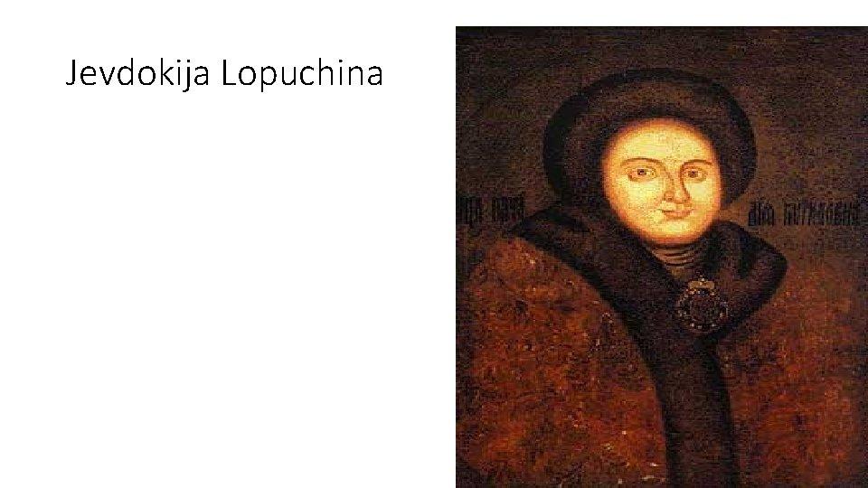Jevdokija Lopuchina