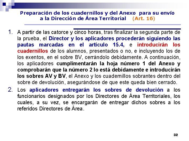 Preparación de los cuadernillos y del Anexo para su envío a la Dirección de