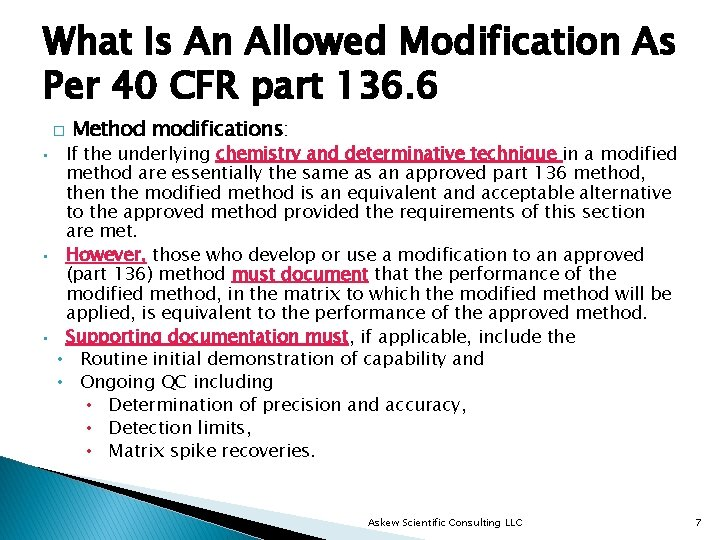 What Is An Allowed Modification As Per 40 CFR part 136. 6 � •