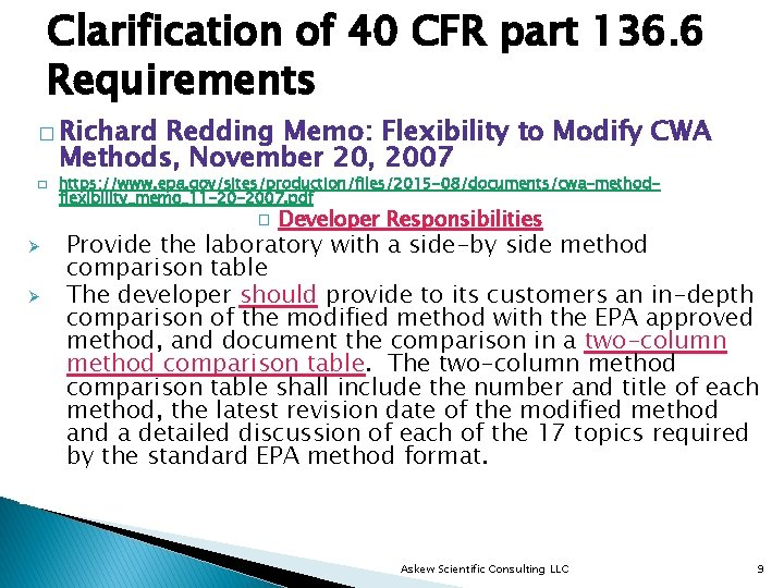 Clarification of 40 CFR part 136. 6 Requirements � Richard Redding Memo: Flexibility to