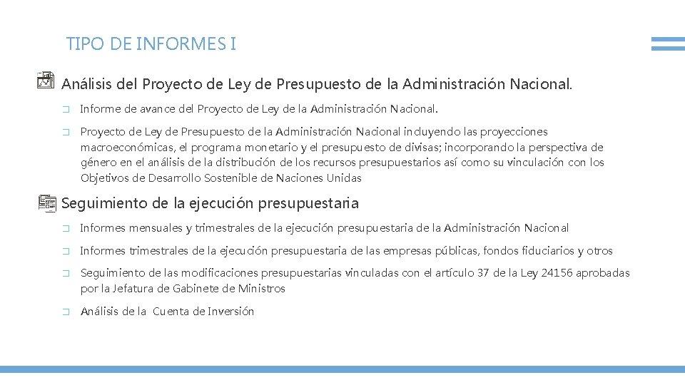TIPO DE INFORMES I Análisis del Proyecto de Ley de Presupuesto de la Administración