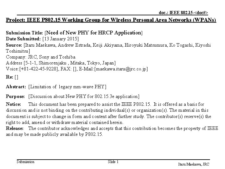 doc. : IEEE 802. 15 -<doc#> Project: IEEE P 802. 15 Working Group for