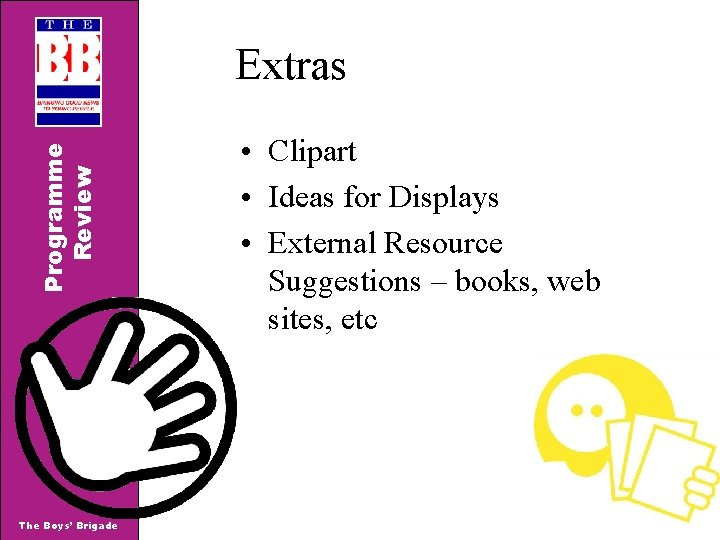 Programme Review Extras The Boys' Brigade • Clipart • Ideas for Displays • External