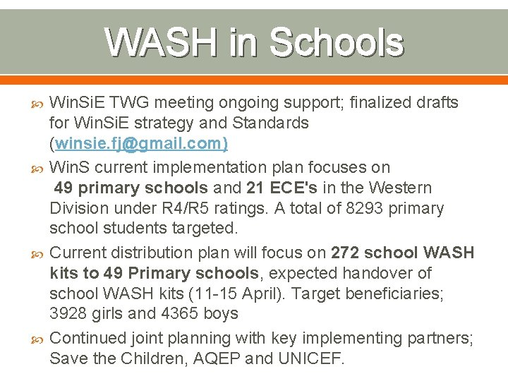 WASH in Schools Win. Si. E TWG meeting ongoing support; finalized drafts for Win.