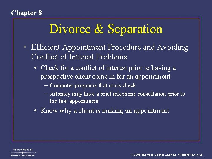 Chapter 8 Divorce & Separation • Efficient Appointment Procedure and Avoiding Conflict of Interest