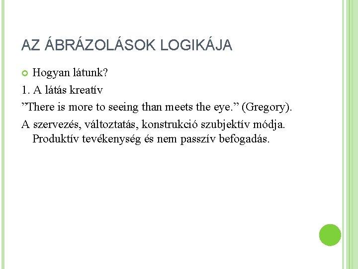 passzív látás