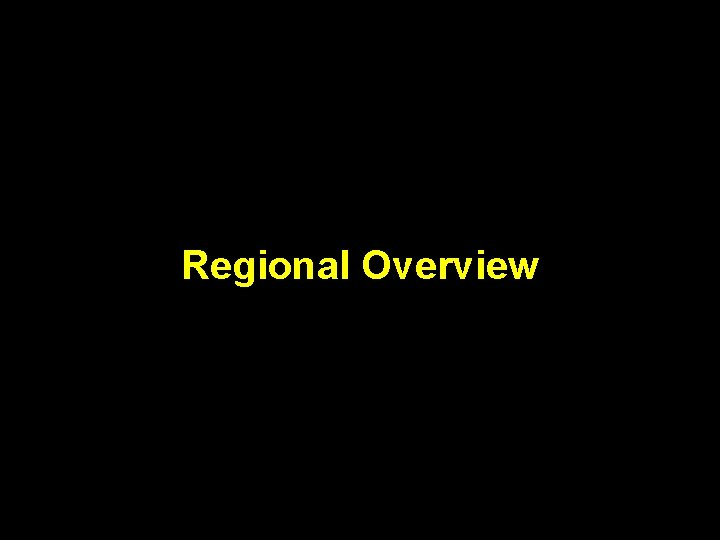 Regional Overview