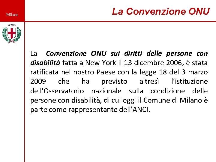 Milano La Convenzione ONU sui diritti delle persone con disabilità fatta a New York