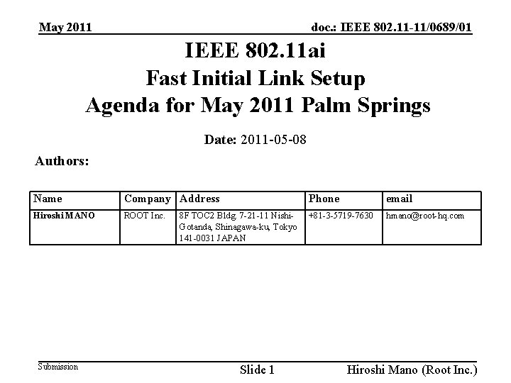 doc. : IEEE 802. 11 -11/0689/01 May 2011 IEEE 802. 11 ai Fast Initial