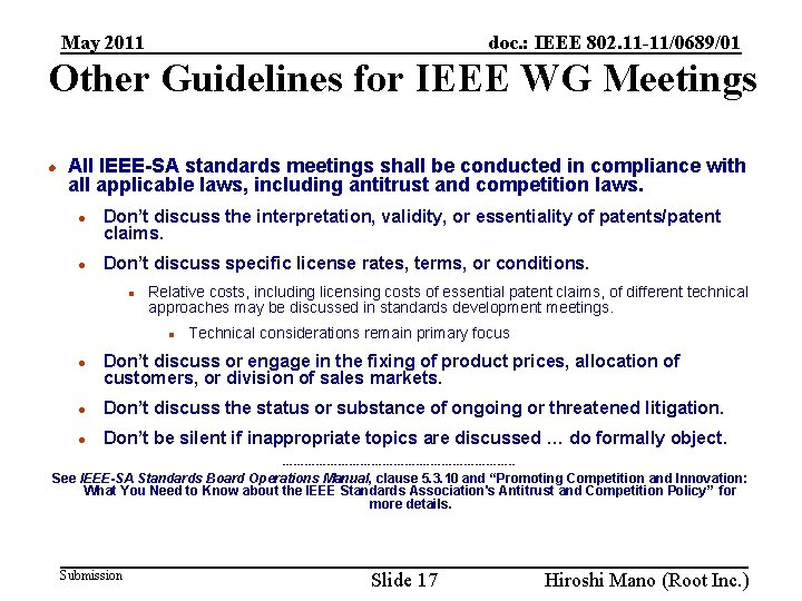 doc. : IEEE 802. 11 -11/0689/01 May 2011 Other Guidelines for IEEE WG Meetings