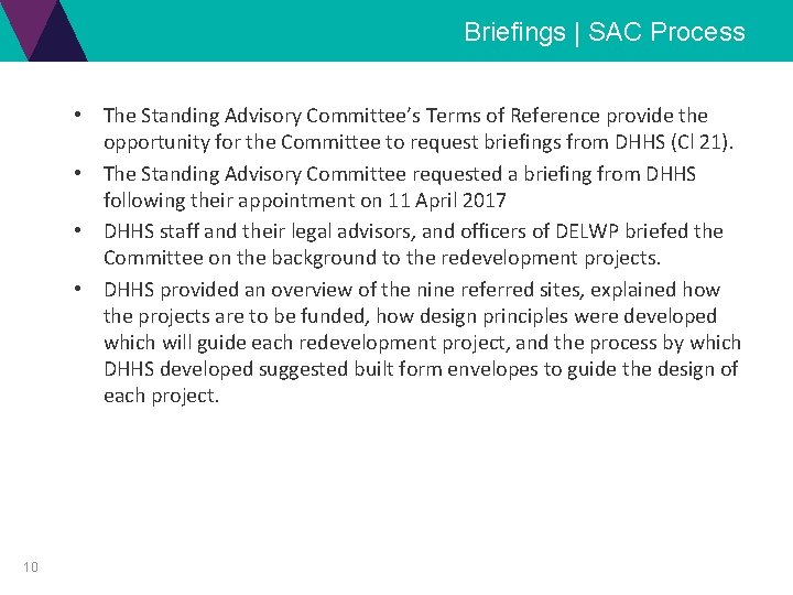 Briefings | SAC Process • The Standing Advisory Committee's Terms of Reference provide the