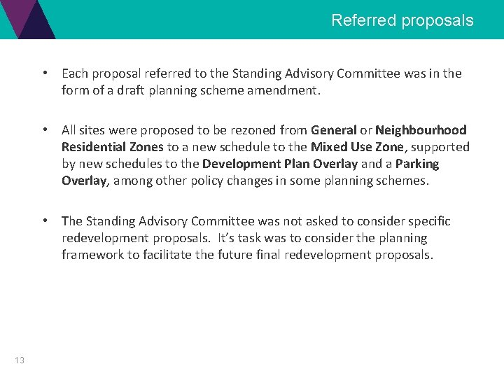 Referred proposals • Each proposal referred to the Standing Advisory Committee was in the