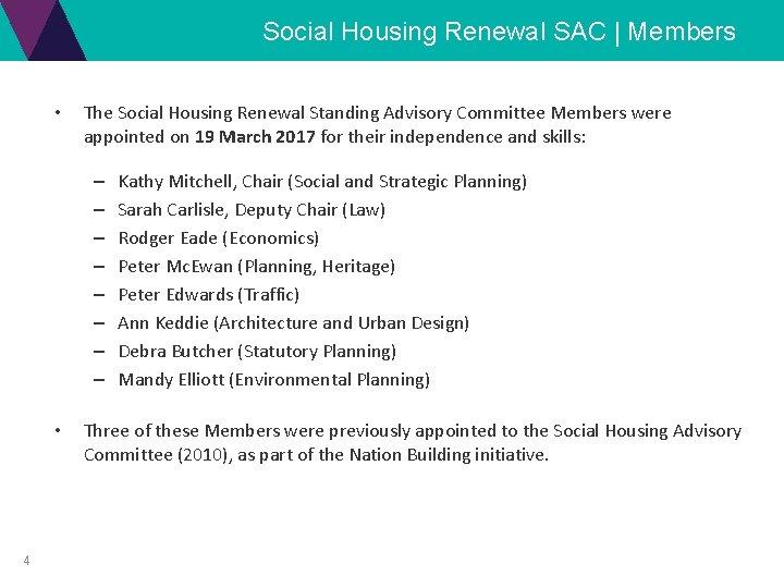 Social Housing Renewal SAC | Members • The Social Housing Renewal Standing Advisory Committee
