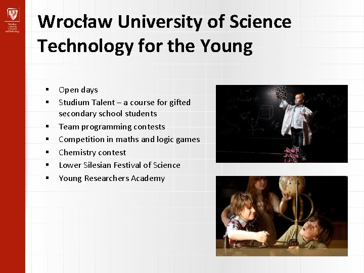 Wrocław University of Science Technology for the Young Open days Studium Talent – a