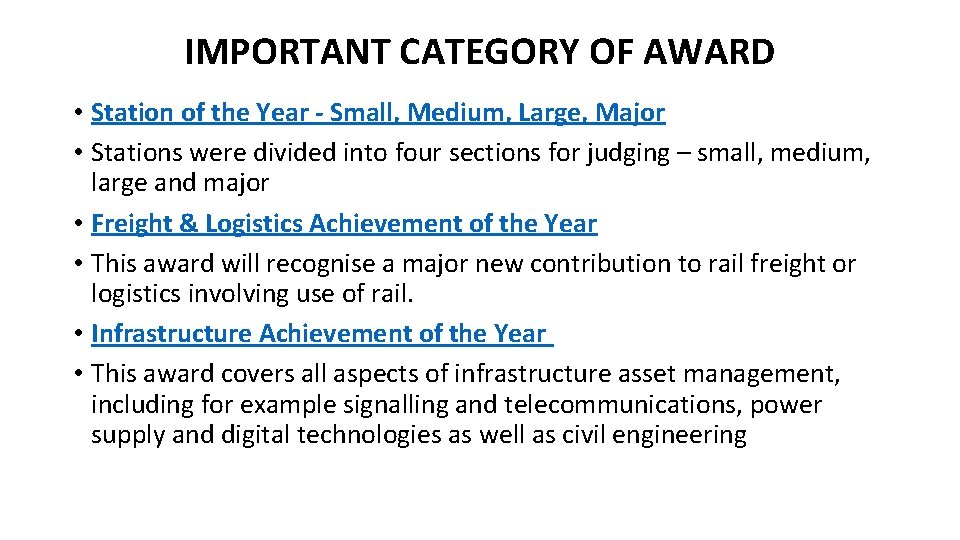 IMPORTANT CATEGORY OF AWARD • Station of the Year - Small, Medium, Large, Major