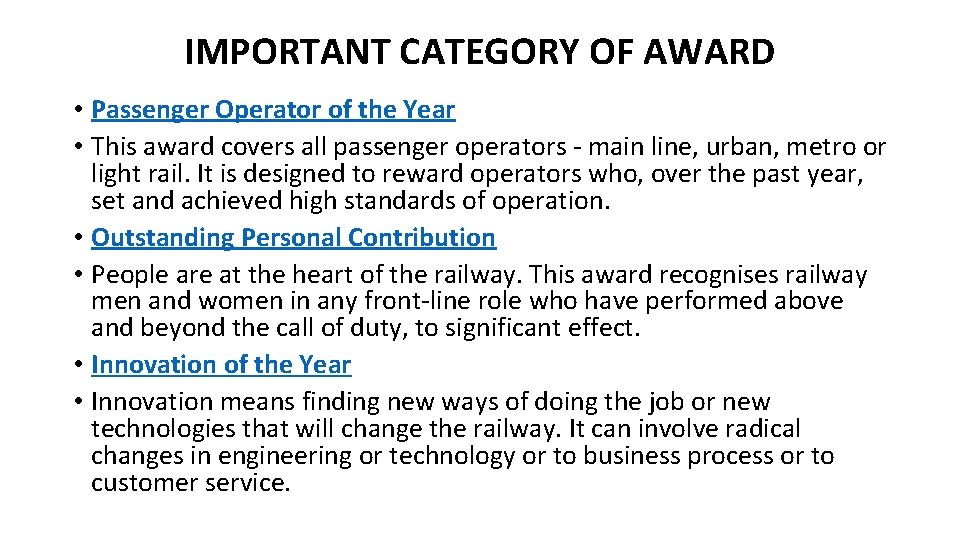 IMPORTANT CATEGORY OF AWARD • Passenger Operator of the Year • This award covers