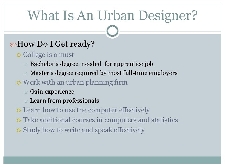 What Is An Urban Designer? How Do I Get ready? College is a must