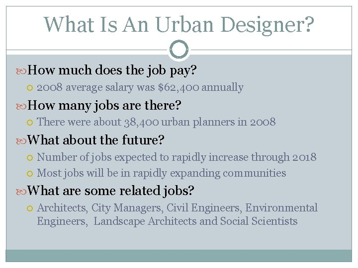 What Is An Urban Designer? How much does the job pay? 2008 average salary