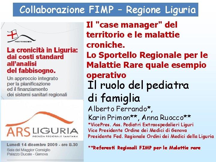 """Collaborazione FIMP – Regione Liguria Il """"case manager"""" del territorio e le malattie croniche."""