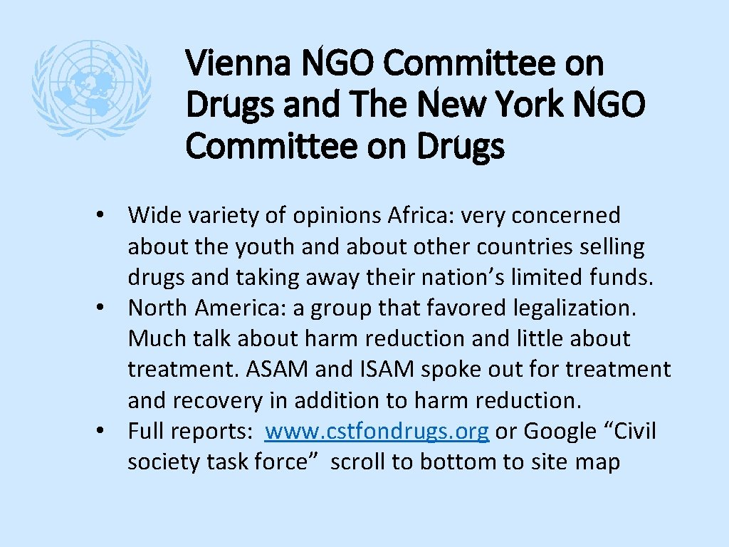 Vienna NGO Committee on Drugs and The New York NGO Committee on Drugs •