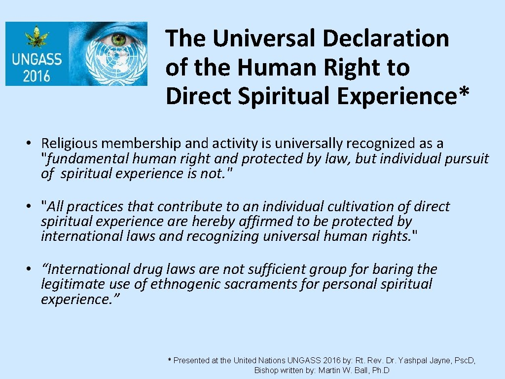 The Universal Declaration of the Human Right to Direct Spiritual Experience* • Religious membership
