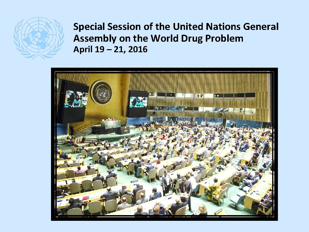 Special Session of the United Nations General Assembly on the World Drug Problem April