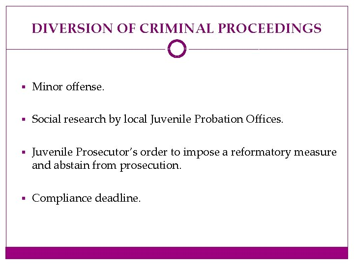 DIVERSION OF CRIMINAL PROCEEDINGS § Minor offense. § Social research by local Juvenile Probation