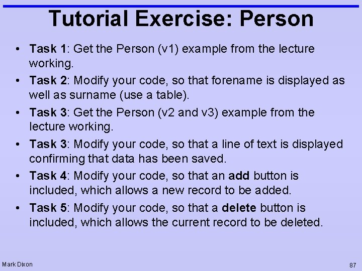Tutorial Exercise: Person • Task 1: Get the Person (v 1) example from the