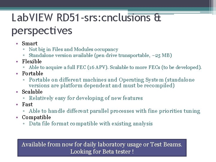 Lab. VIEW RD 51 -srs: cnclusions & perspectives • Smart ▫ Not big in