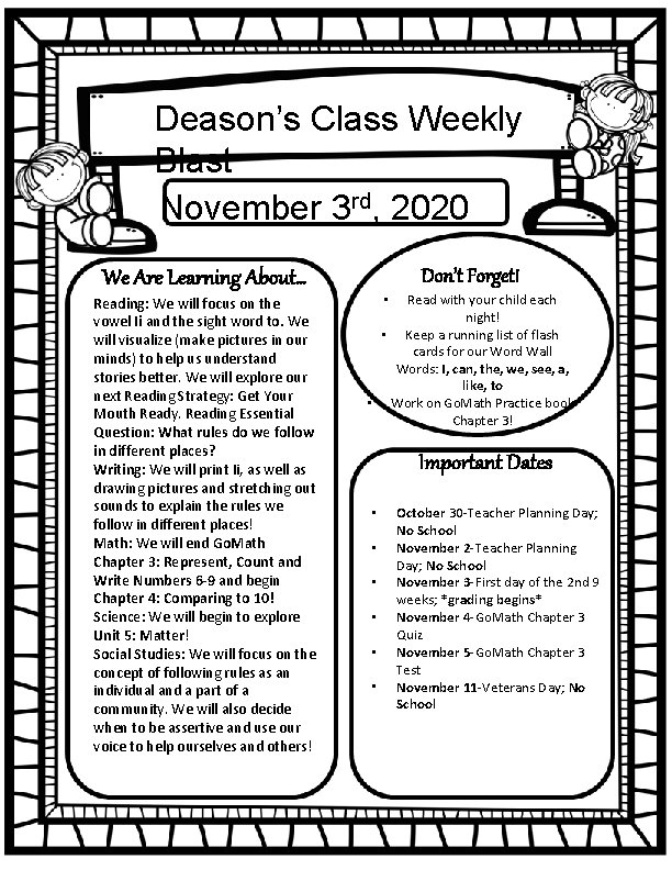 Deason's Class Weekly Blast November 3 rd, 2020 We Are Learning About… Reading: We