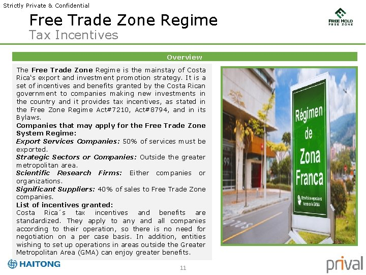 Strictly Private & Confidential Free Trade Zone Regime Tax Incentives Overview The Free Trade