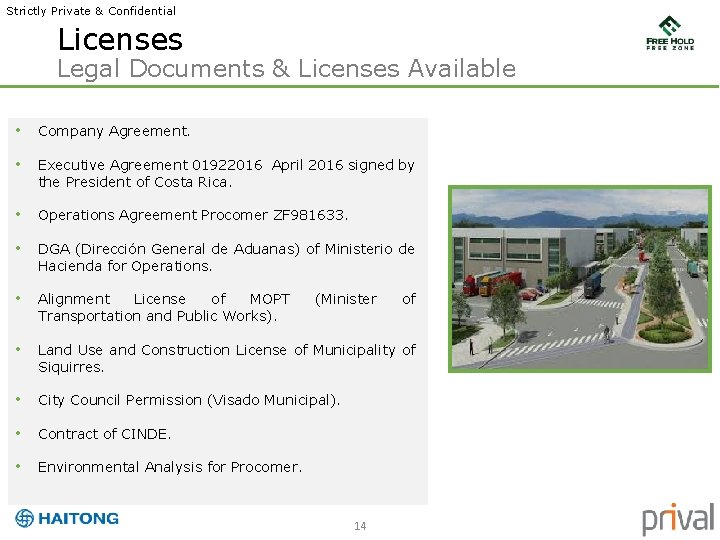 Strictly Private & Confidential Licenses Legal Documents & Licenses Available • Company Agreement. •