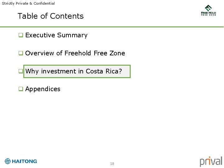 Strictly Private & Confidential Table of Contents q Executive Summary q Overview of Freehold