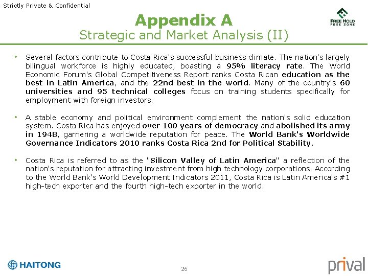 Strictly Private & Confidential Appendix A Strategic and Market Analysis (II) • Several factors