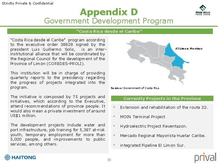 """Strictly Private & Confidential Appendix D Government Development Program """"Costa Rica desde el Caribe"""""""