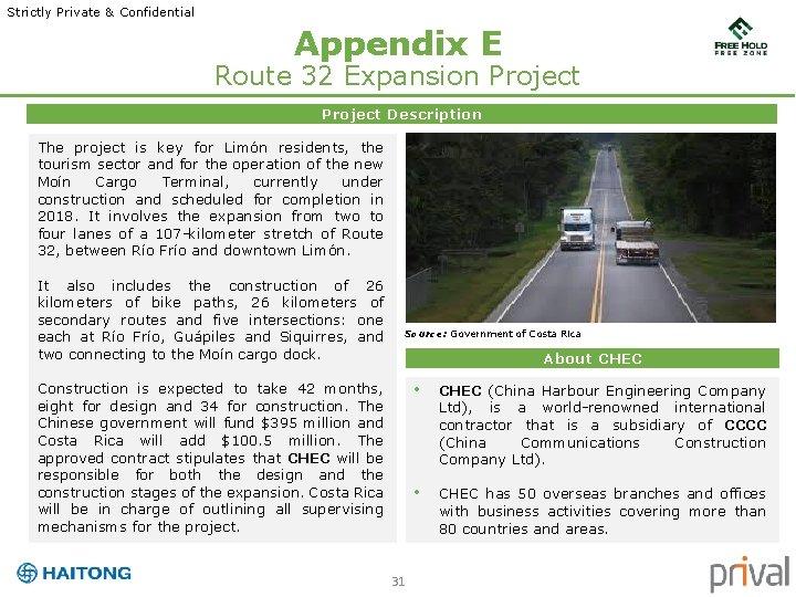 Strictly Private & Confidential Appendix E Route 32 Expansion Project Description The project is