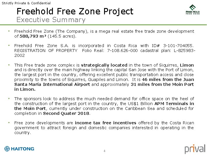 Strictly Private & Confidential Freehold Free Zone Project Executive Summary • Freehold Free Zone