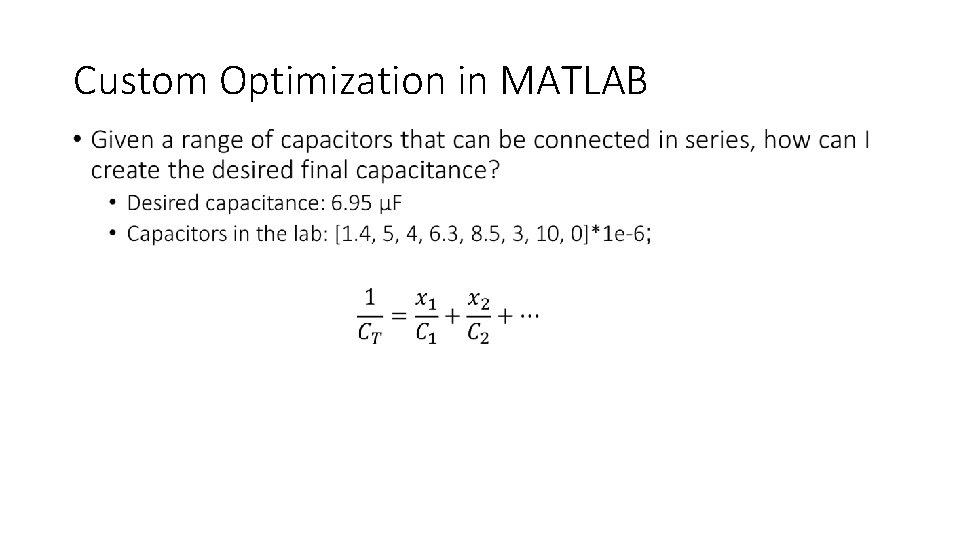 Custom Optimization in MATLAB •