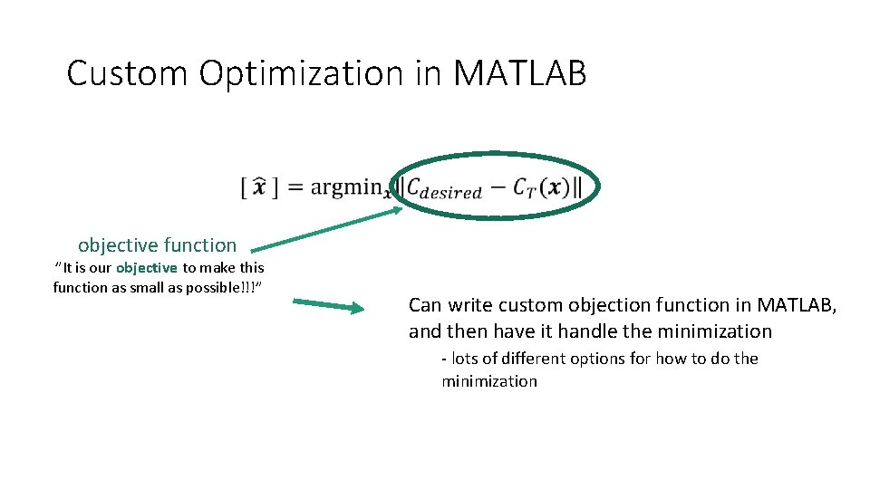 """Custom Optimization in MATLAB objective function """"It is our objective to make this function"""