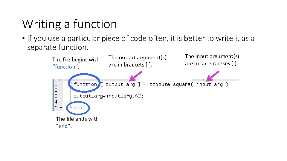 Writing a function • If you use a particular piece of code often, it
