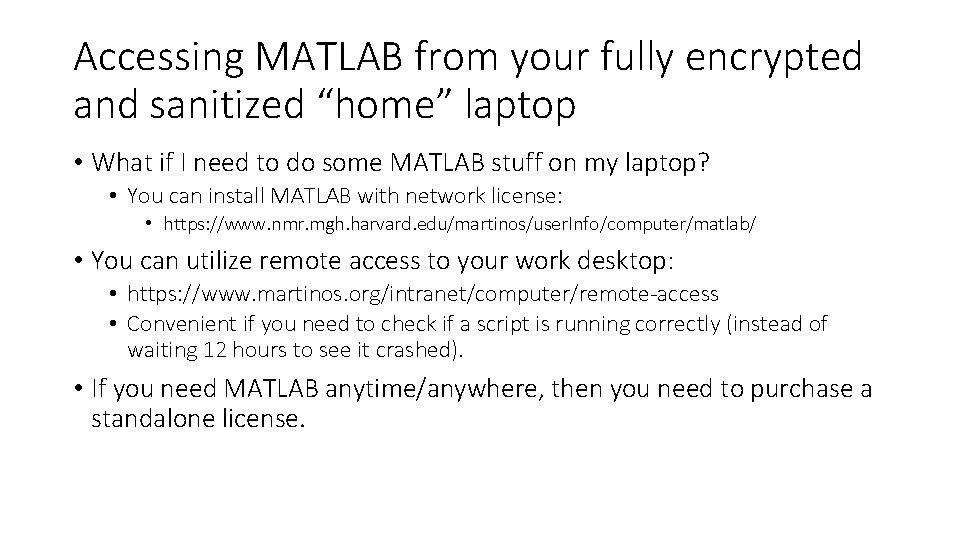 """Accessing MATLAB from your fully encrypted and sanitized """"home"""" laptop • What if I"""