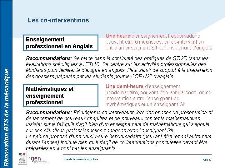 Les co-interventions Rénovation BTS de la mécanique Enseignement professionnel en Anglais Une heure d'enseignement