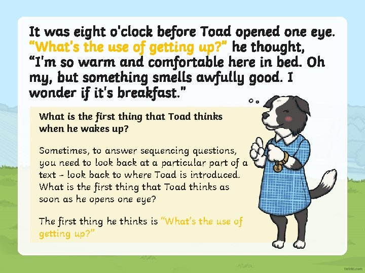 """It was eight o'clock before Toad opened one eye. """"What's the use of getting"""