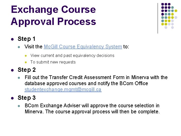 Exchange Course Approval Process l Step 1 l l l View current and past
