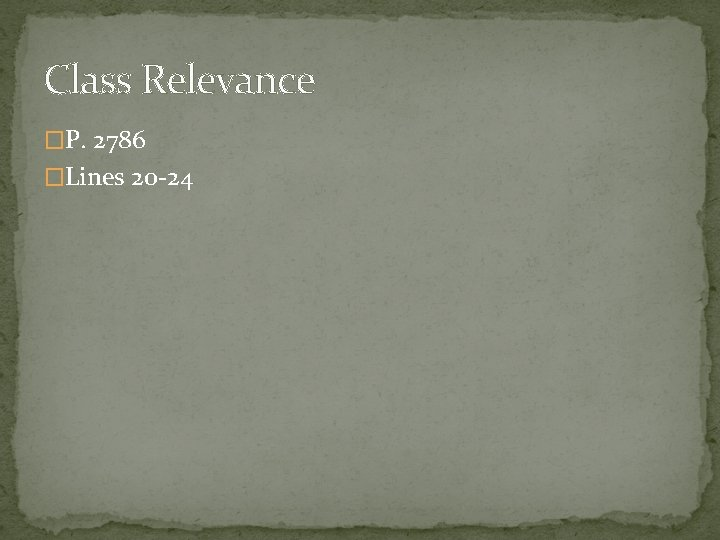Class Relevance �P. 2786 �Lines 20 -24